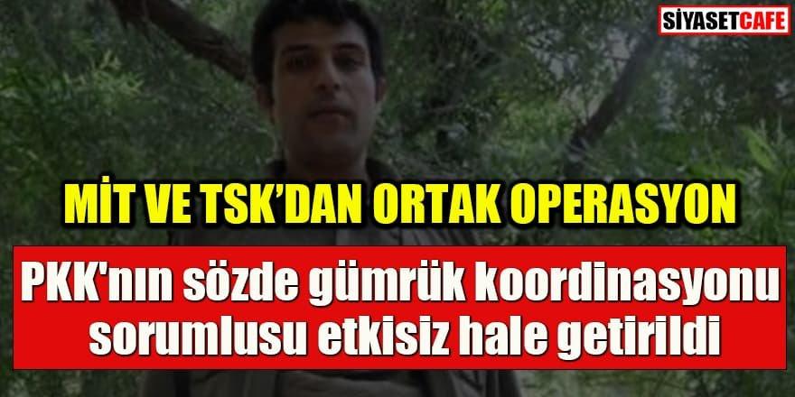 MİT ve TSK'dan ortak operasyon: PKK'nın sözde sorumlusu etkisiz hale getirildi
