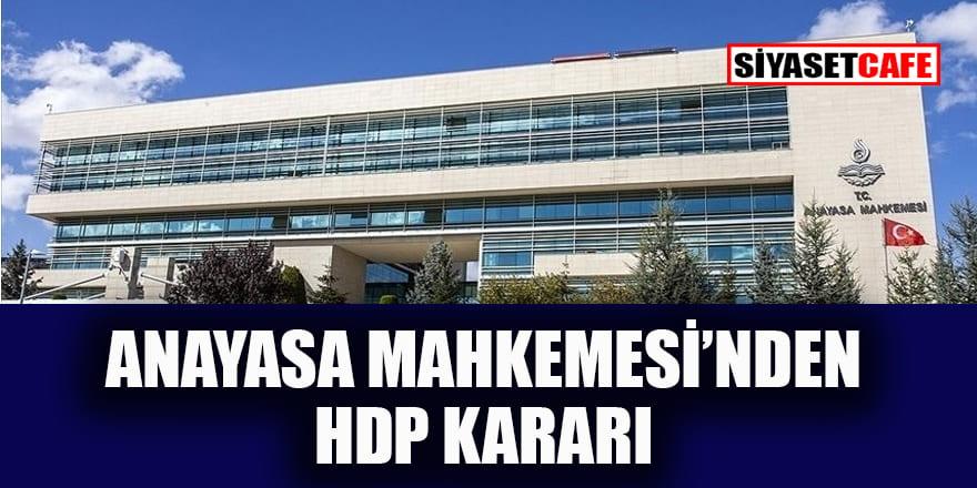 Anayasa Mahkemesi'nden beklenen HDP kararı!