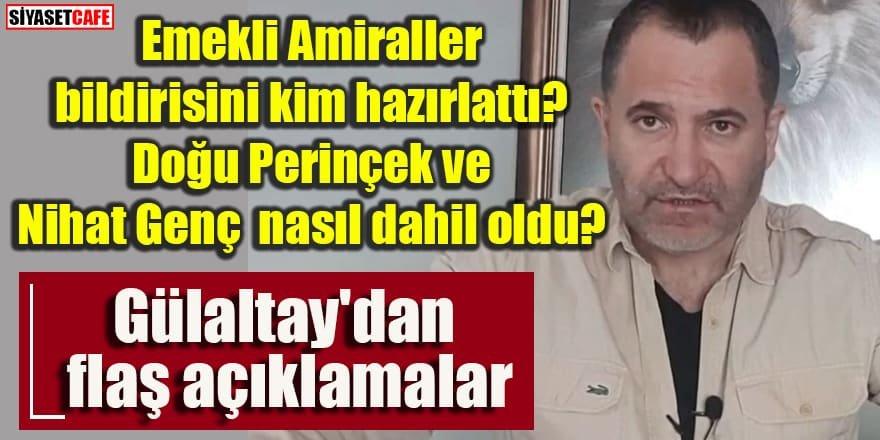 Semih Tufan Gülaltay'dan bildiri yayınlayan Amiraller ile ilgili flaş açıklamalar