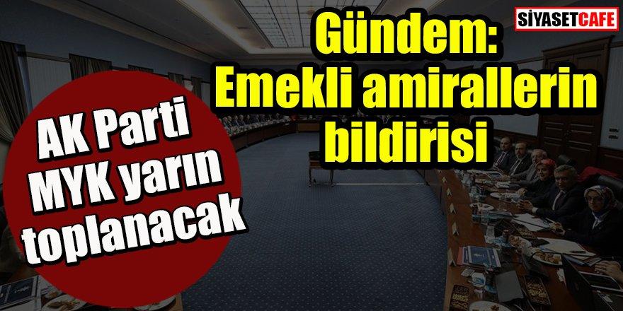AK Parti MYK yarın toplanacak