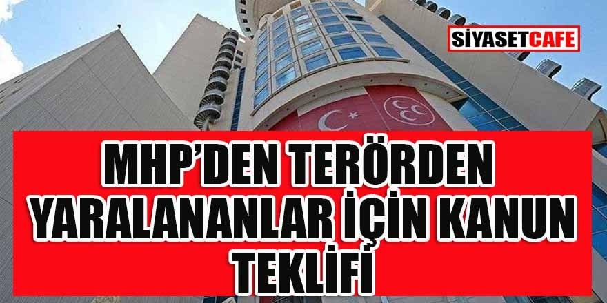 MHP: Terörden yaralanan herkese gazilik verilsin