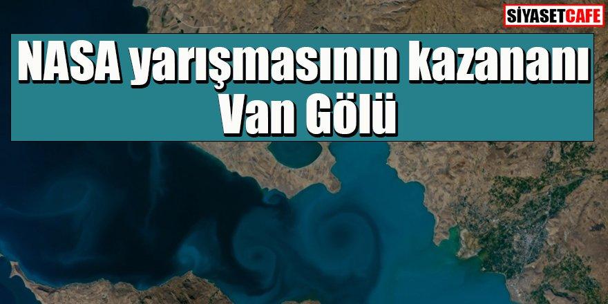 NASA yarışmasının kazananı Van Gölü