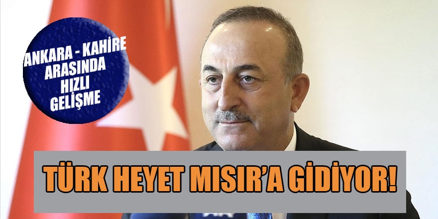 Türk heyeti gelecek ay Mısır'a gidiyor
