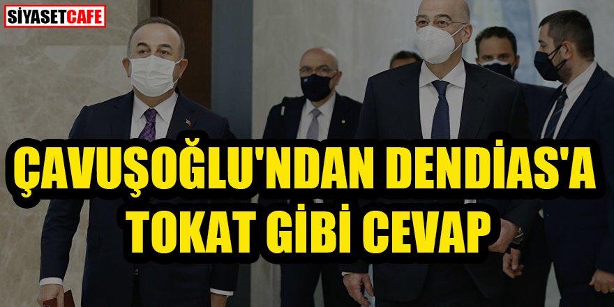 Çavuşoğlu'ndan Dendias'a tepki: Ülkeme yönelik kabul edilemez ithamlar