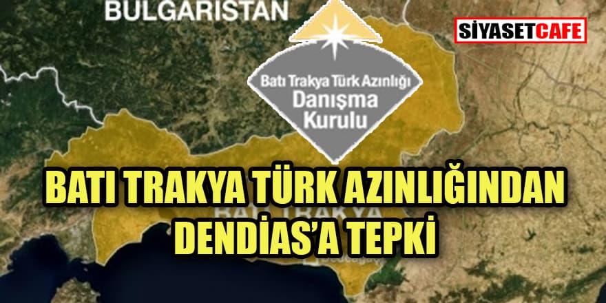 Batı Trakya Türk Azınlığı'ndan Dendias'a tepki