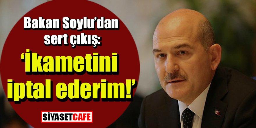 Süleyman Soylu'dan sert çıkış: İkametini iptal ederim!