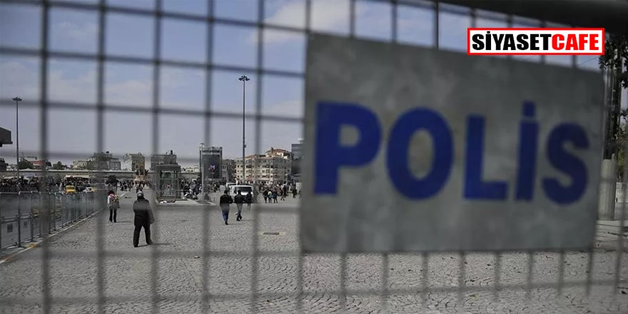 İstanbul Valiliği'nden 1 Mayıs kararı!