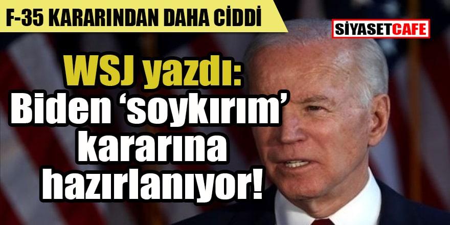 Biden 'soykırım' kararına hazırlanıyor!