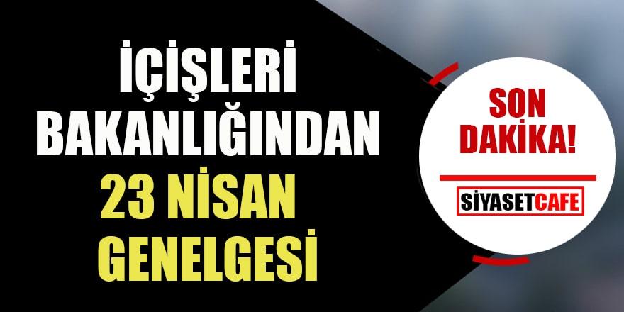 Son dakika haberi: Kısıtlama 3 güne çıkarıldı! Türkiye geneli için 23 Nisan kararı...