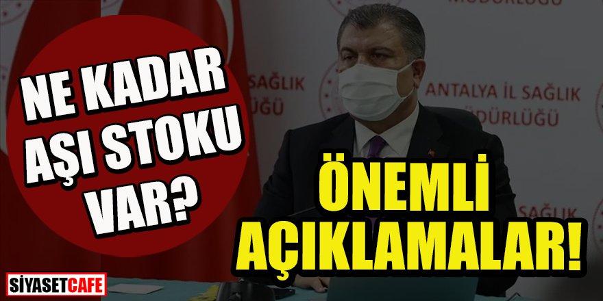 Bakan Koca Türkiye'nin aşı stoğunu açıkladı!