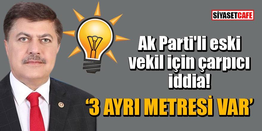 Ak Parti'li eski vekil Rıza Yazıcoğlu'nun eşinden çarpıcı iddia: 3 ayrı metresi var