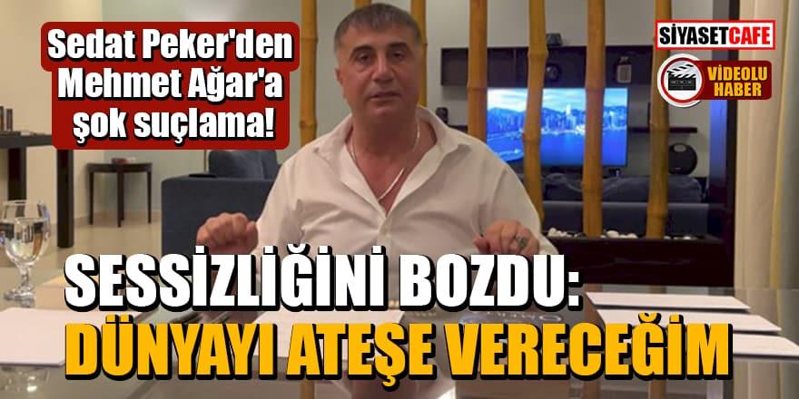 Sedat Peker'den Mehmet Ağar'a şok suçlama! Sessizliğini bozdu: Dünyayı ateşe vereceğim