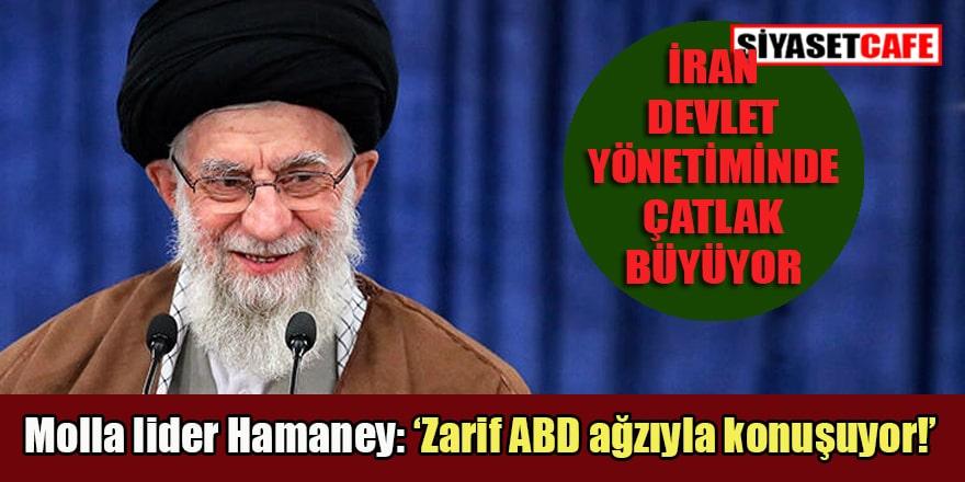 İran dini lideri Hamaney: Dışişleri Bakanı düşmanlarımız gibi konuşuyor!