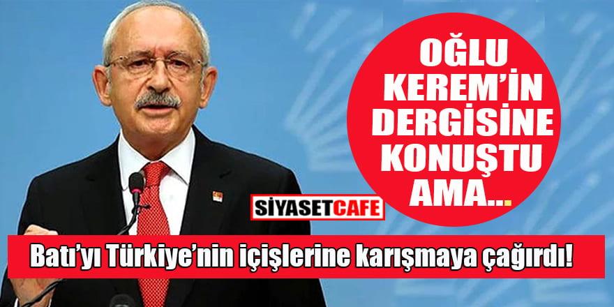 Kılıçdaroğlu oğlu Kerem'in dergisine konuştu: Tüm demokratlar bir araya gelmeli