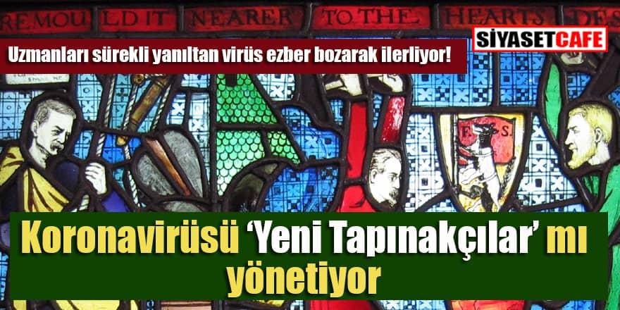 'Koronavirüsü Yeni Tapınakçılar mı yönetiyor?'