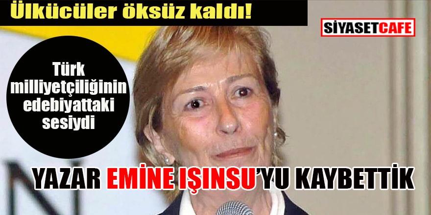 Ülkücüler öksüz kaldı... Türk milliyetçiliğinin edebiyattaki sesi yazar Emine Işınsu'yu kaybettik