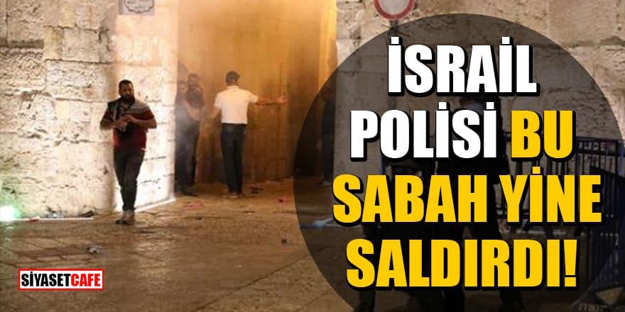 İsrail polisi bu sabah yine Mescid-i Aksa'dan çıkan cemaate saldırdı!