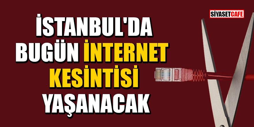 10 Mayıs 2021 internet kesintisi yaşanacak İl ve İlçelerin listesi!