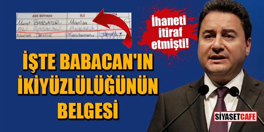 İhaneti itiraf etmişti! İşte Babacan'ın ikiyüzlülüğünün belgesi