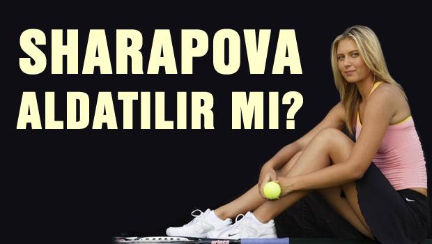 Maria Sharapova da aldatıldı
