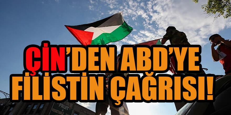 Çin'den ABD'ye flaş 'Filistin' çağrısı!