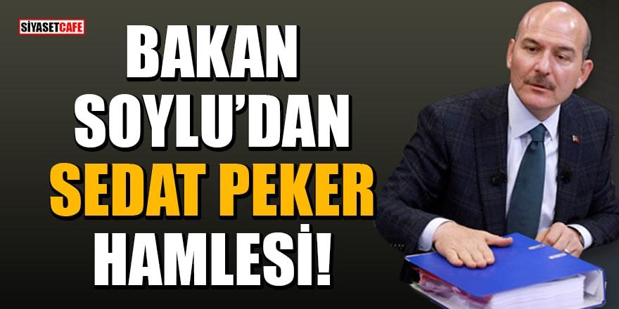 Bakan Soylu Sedat Peker'in iddiaları sonrası harekete geçti