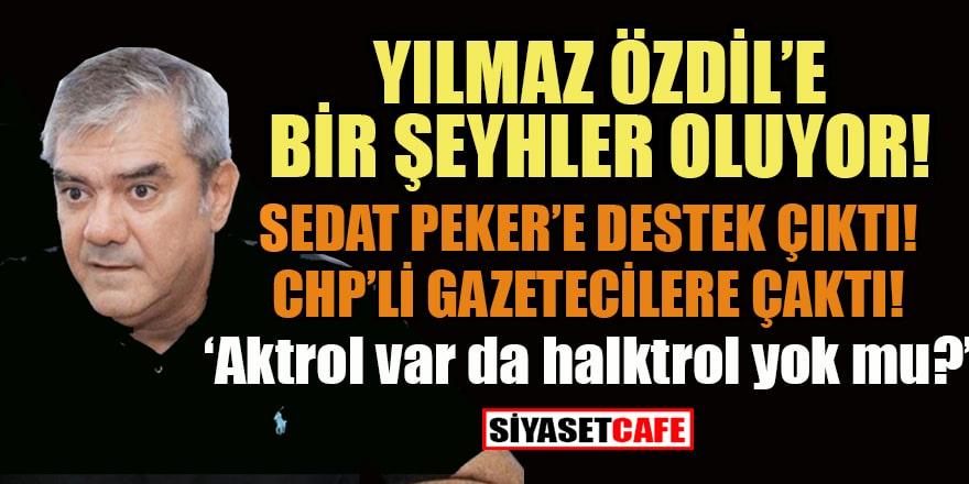 Yılmaz Özdil'den Sedat Peker'e destek yazısı şaşırttı!