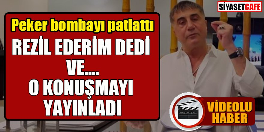"""Sedat Peker, """"Rezil ederim"""" diyerek Hadi Özışık ile konuşmasını yayınladı"""