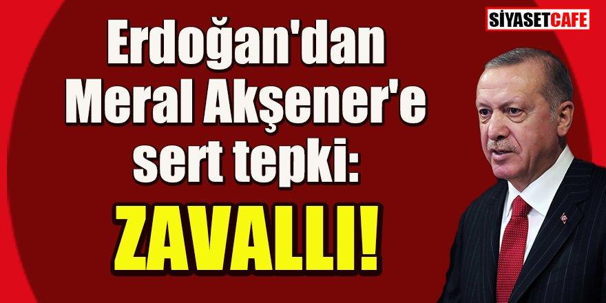 Sessizliğini bozdu: Cumhurbaşkanı Erdoğan'dan Akşener'e tepki