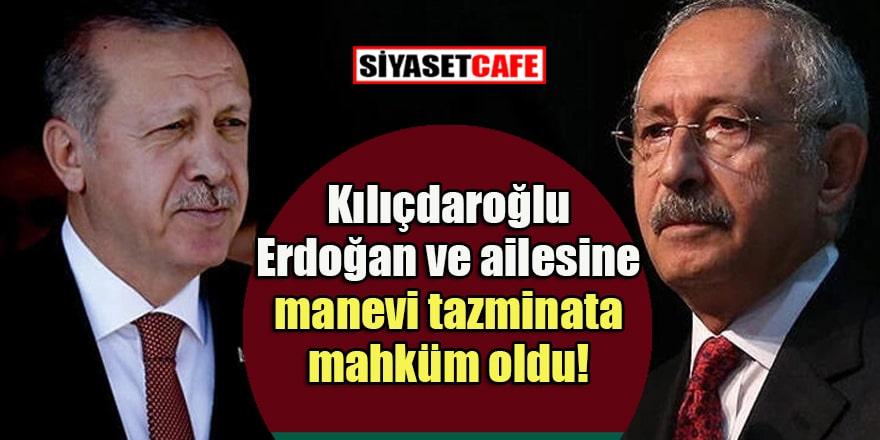 Kılıçdaroğlu, Cumhurbaşkanı Erdoğan ve yakınlarına manevi tazminat ödeyecek