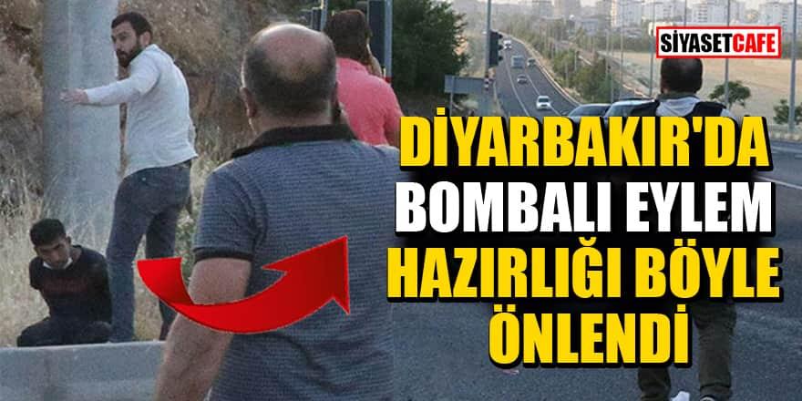 Diyarbakır'da bombalı eylem hazırlığı böyle engellendi