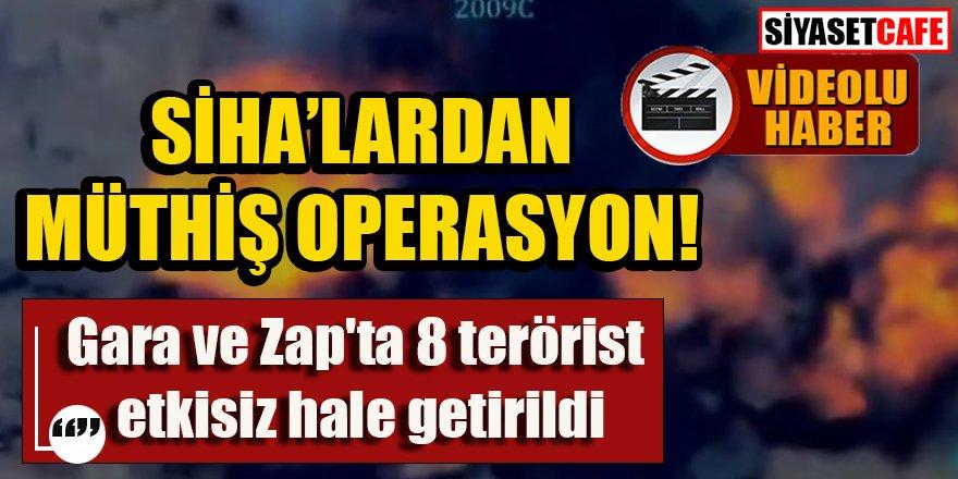 SİHA'lardan Gara ve Zap'ta müthiş operasyon!