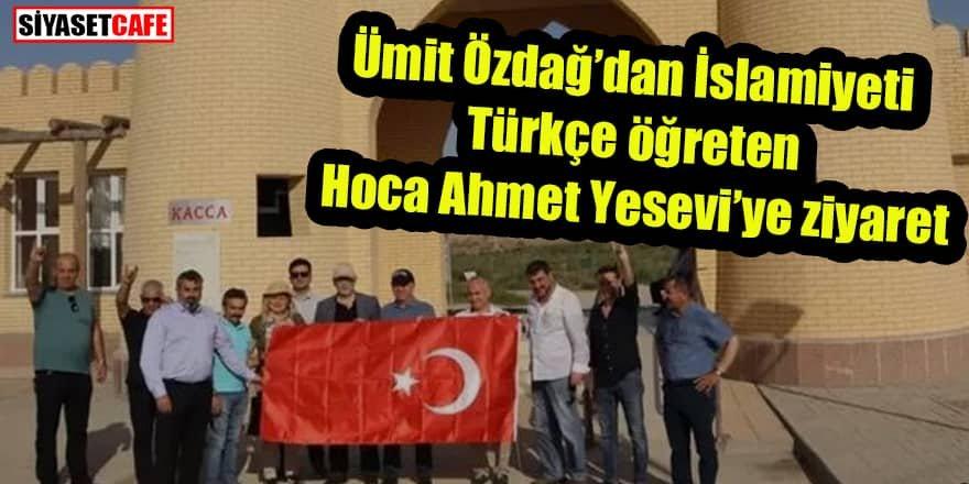 Ümit Özdağ'dan Türkistan'a ziyaret