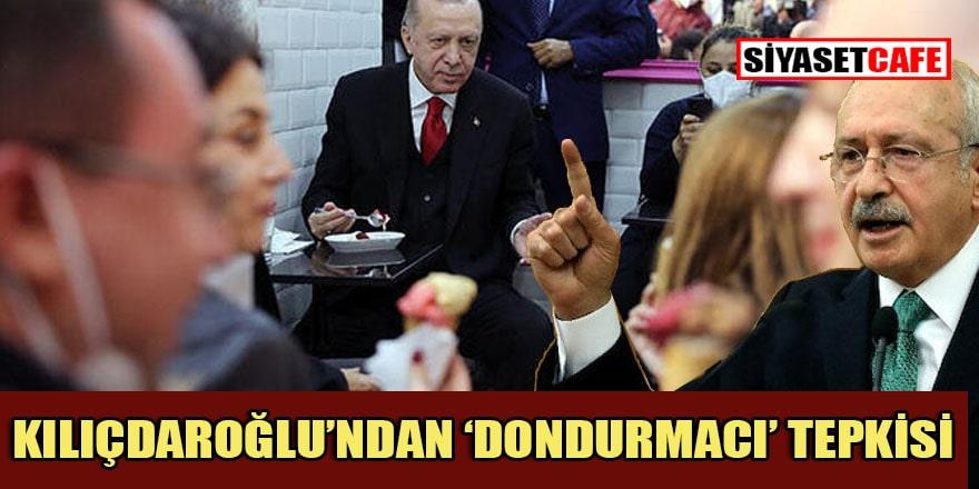 Kılıçdaroğlu'ndan Erdoğan'a 'dondurmacı' eleştirisi