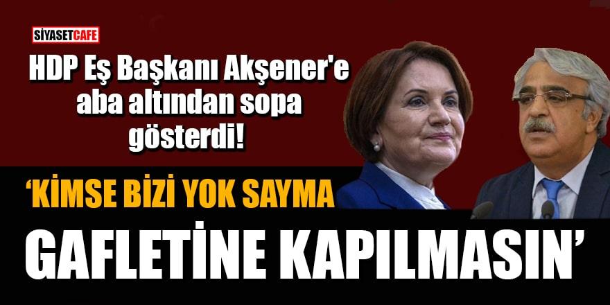 HDP Eş Başkanı Mithat Sancar'dan Meral Akşener'e: Uyarıyoruz