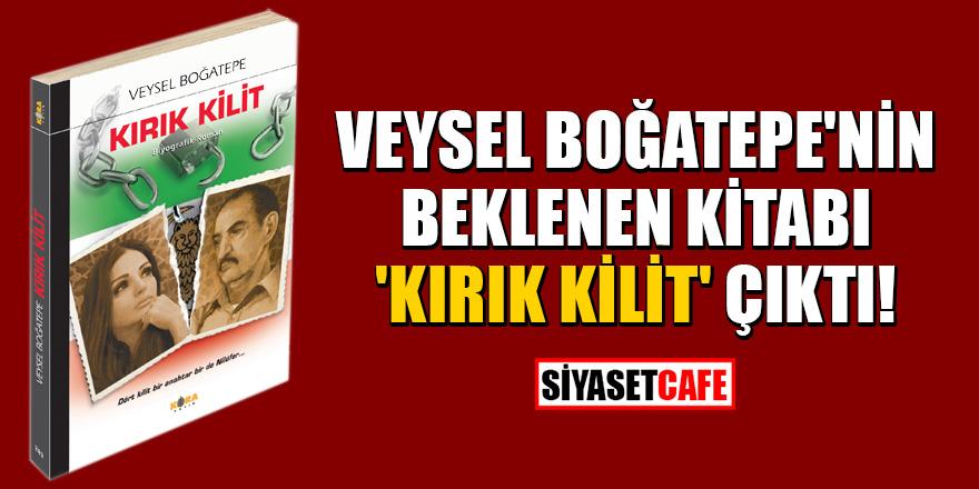 """Veysel Boğatepe'nin beklenen kitabı """"Kırık Kilit"""" çıktı!"""