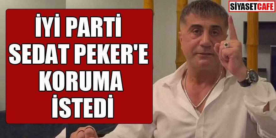 İYİ Parti şaşırdı: Sedat Peker için özel yasa önerisi