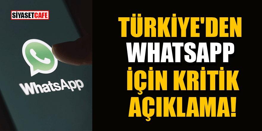 Türkiye'den WhatsApp için kritik açıklama!