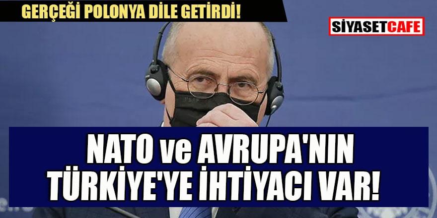 Polonya gerçeği dile getirdi: NATO ve Avrupa'nın Türkiye'ye ihtiyacı var!