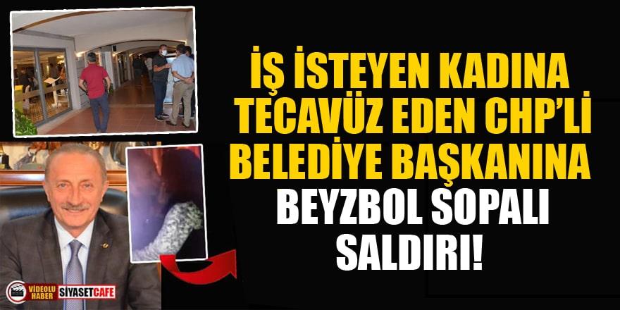 İş isteyen kadına tecavüz ettiği iddia edilen Didim Belediye Başkanına beyzbol sopalı saldırı!