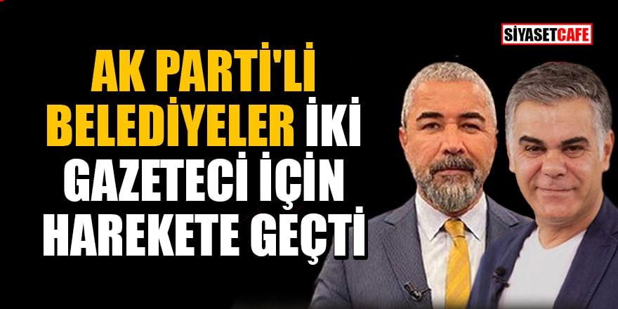 AK Parti'li belediyeler Veyis Ateş ve Süleyman Özışık için harekete geçti!
