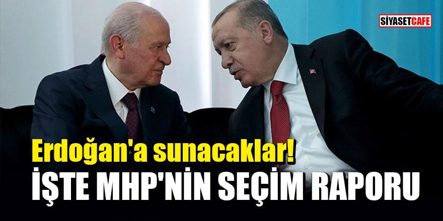 Erdoğan'a sunacaklar! İşte MHP'nin seçim raporu
