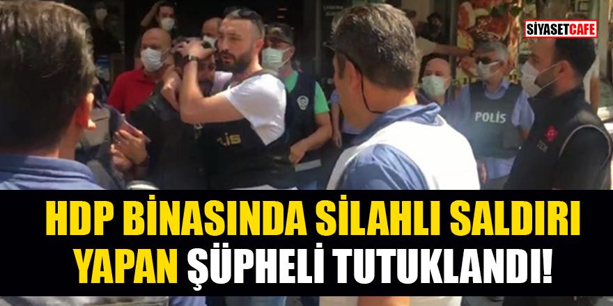 HDP binasında silahlı saldırı yapan Onur Gencer tutuklandı