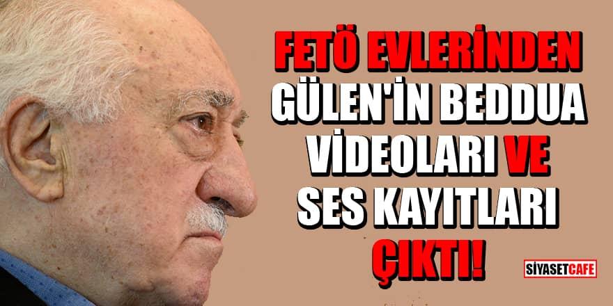 FETÖ evlerinden Gülen'in yeni beddua videoları ve ses kayıtları çıktı!