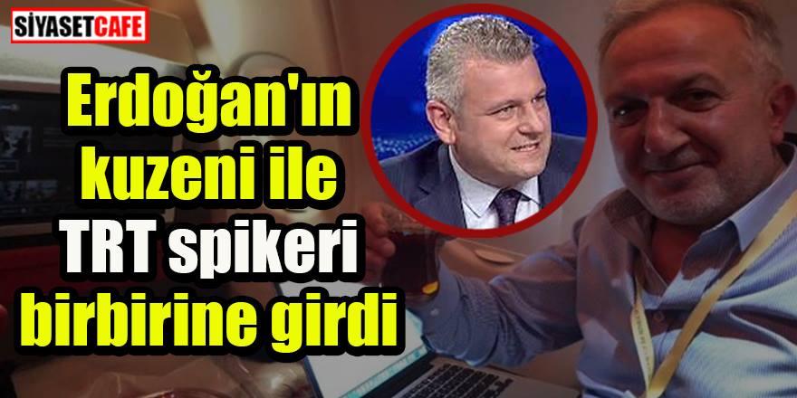 Erdoğan'ın kuzeni Cengiz Er ile TRT spikeri Ersoy Dede birbirine girdi