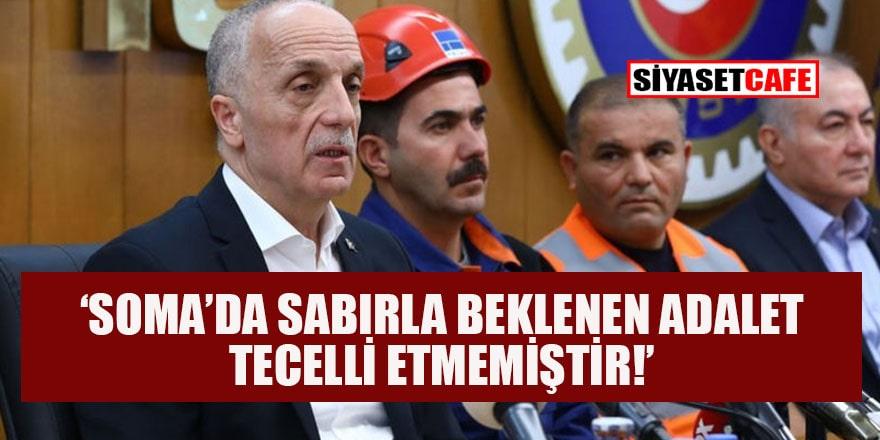 TÜRK-İŞ'ten Soma maden faciası davasına itiraz: Vicdanlar yaralandı!