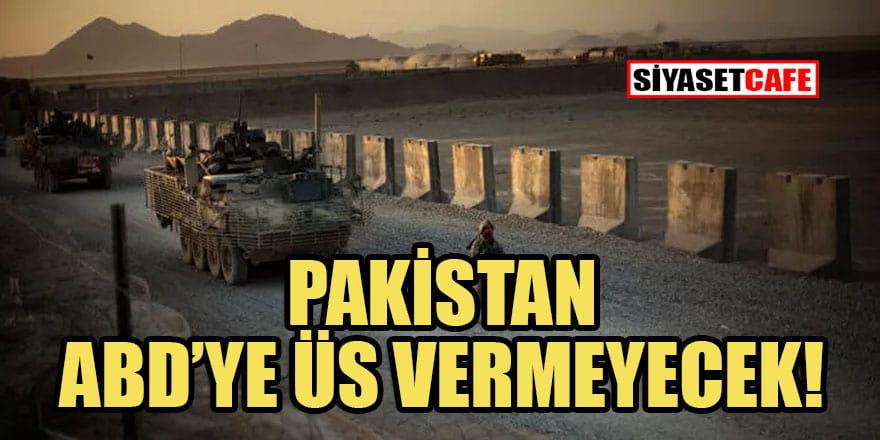 İmran Han: Pakistan ABD'ye askeri üs vermeyecek!