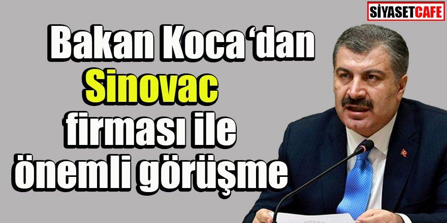 Bakan Koca'dan Sinovac firması ile önemli görüşme