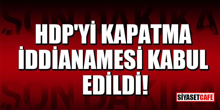 Son Dakika! HDP'yi kapatma iddianamesi kabul edildi