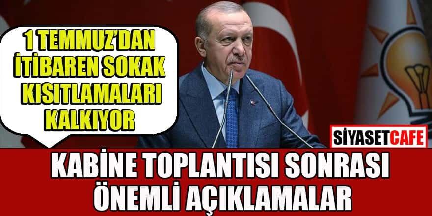 Erdoğan kabine toplantısı sonrası önemli açıklamalar